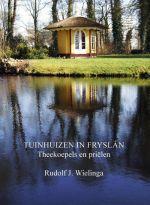 Tuinhuizen in Friesland